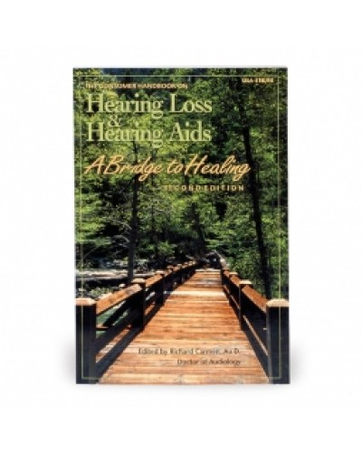 Hearing Loss and Hearing Aids A Bridge to Healing Book