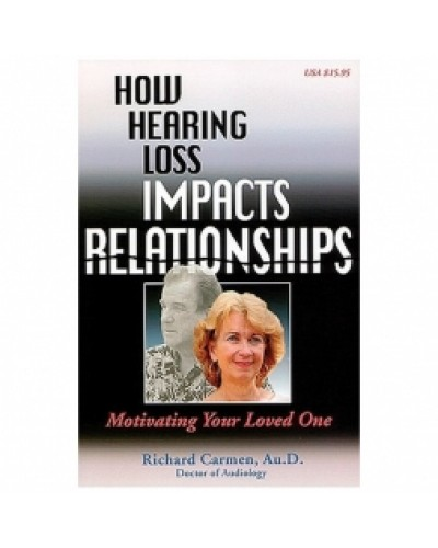 How Hearing Loss Impacts Relationships Book