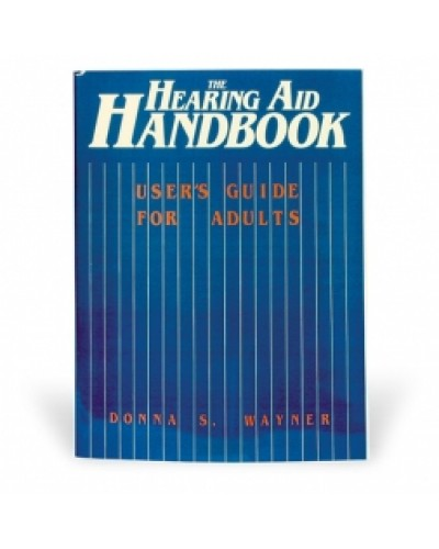 Hearing Aid Handbook User's Guide for Adults Book