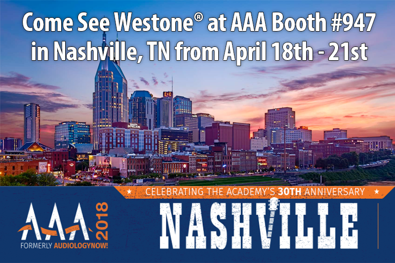 Westone at AAA 2018 in Nashville, TN