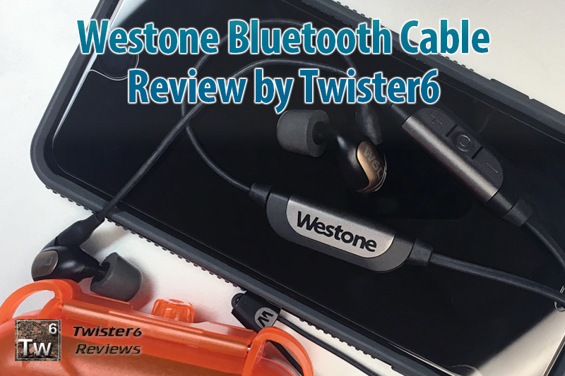 Westone Bluetooth Cable Review