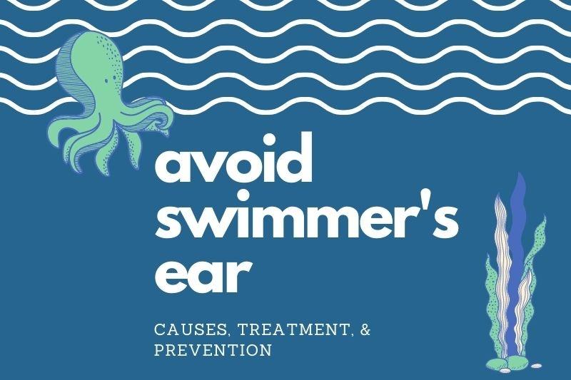 How to Avoid Swimmer's Ear