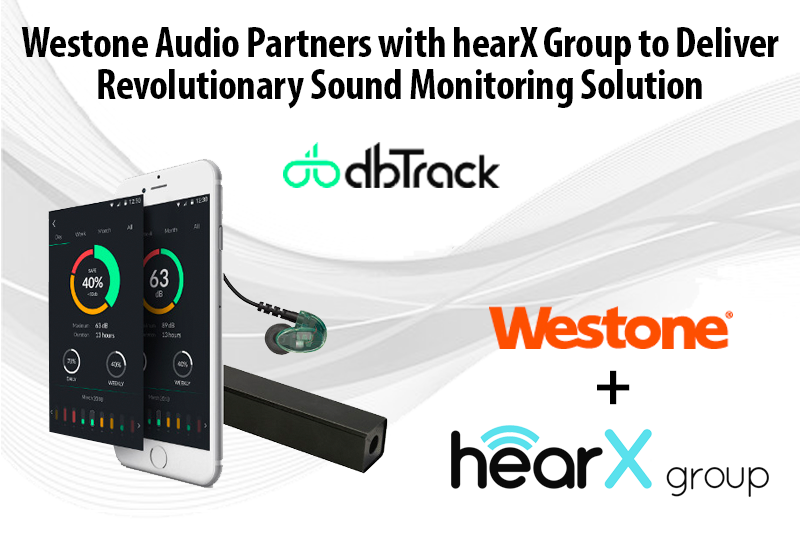 Westone Audio Partners with hearX Group to Deliver Revolutionary Sound Monitoring Solution