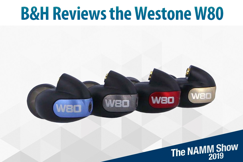 B&H Reviews the W80