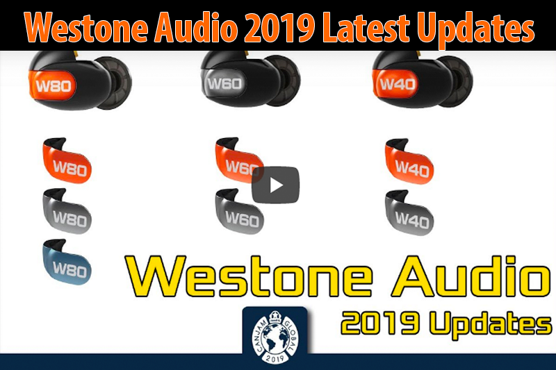 Westone 2019 Latest Updates
