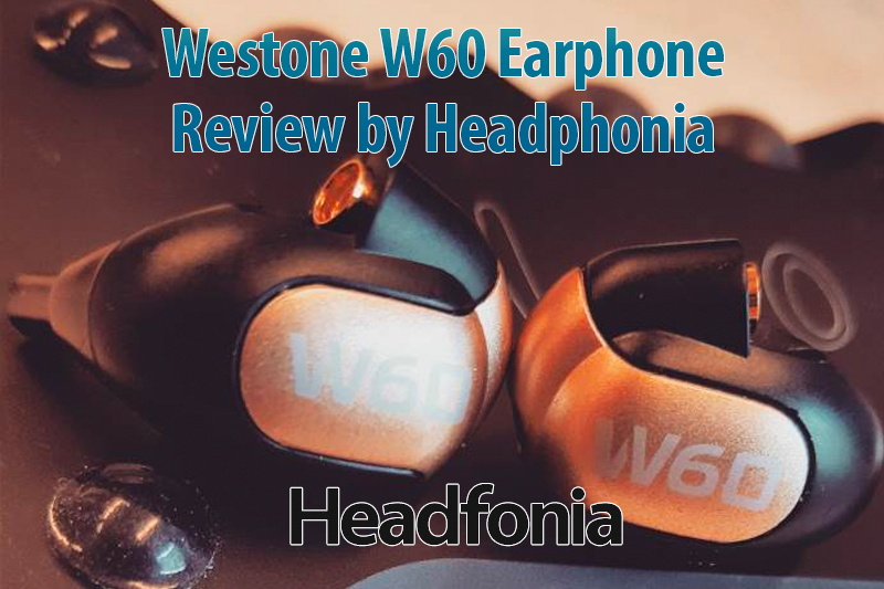 Westone W60 Review by Headphonia