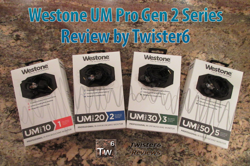 Westone UM Pro Gen 2 Series Review by Twister6