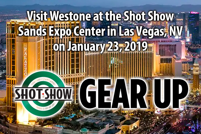 Visit Westone at the 2019 Shot Show - Sands Expo Center in Las Vegas